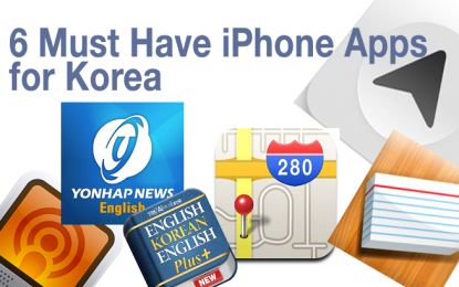 6 Must Have iPhone Apps for Living in Korea