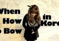 When and How to Bow in Korea