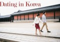 Dating in Korea: 11 Things You Should Expect!