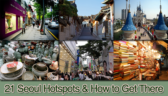 21 Hotspots Where to Go in Seoul and How to Get There Seoulistic – Seoul Tourist Attractions Map