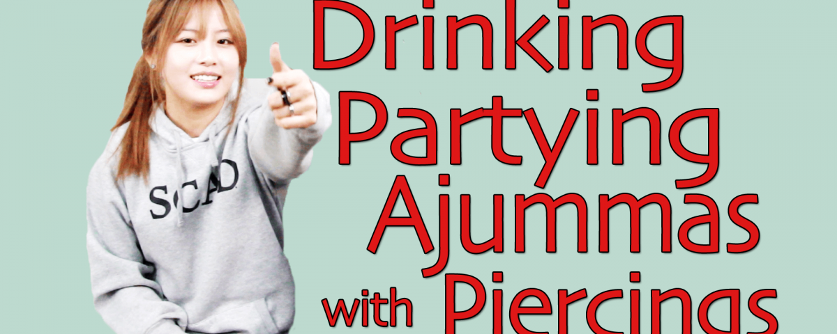 QA10 - Drinking Partying Ajummas with Piercings